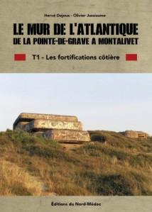 Le mur de l'Atlantique de la Pointe de Grave à Montaliet